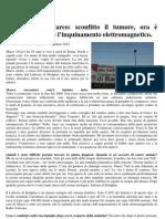 2012 - gennaio 23 - saRastampa - La storia di Marco sconfitto il tumore, ora è impegnato contro l'inquinamento elettromagnetico - Sara Pulvirenti