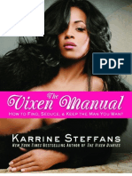 The Vixen Manual How to Find, Seduce & Keep the Man You Want
