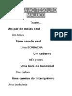 CAÇA AO TESOURO MALUCO