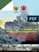 Rencana Aksi Rehabilitasi dan Rekonstruksi Pascabencana Erupsi Gunung Merapi 2011-2013
