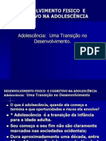 DESENVOLVIMENTO FISICO  E COGNITIVO NA ADOLESCÊNCIA