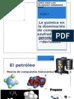 La química en la disminución de compuestos azufrados en el petróleo y sus derivados