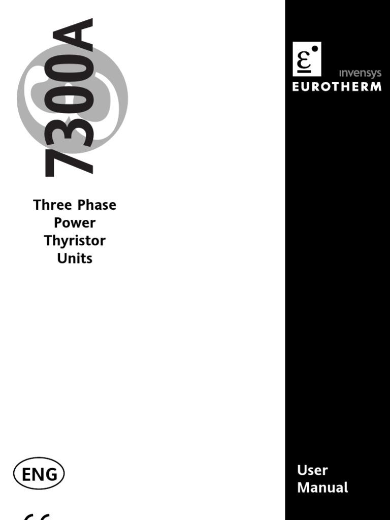 Eurotherm 7300A  3-PHASE Power Thyristor 40A//400V//SELF//XXXX//3S//FUSE//PA//4mA20