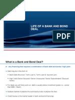 Life of a Bank Bond Deal