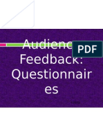 Audience Feedback Questionnaires Power Point