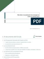 Presentación documento PGE 2012 Consolidación de emergencia como un primer paso 160412 (1)