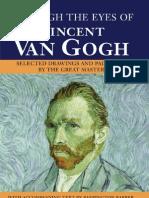 Through the Eyes of Vincent Van Gogh