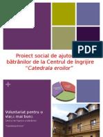 Proiect social de ajutorare a bătrânilor de la