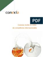 Conexia recibe la visita de consultores internacionales