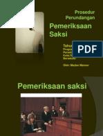 5. Pemeriksaan saksi 2012