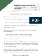 Lista de Exercicios de Aprendizagem de Pmt-uesc- Economia - 2011.2