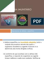 Mecanismos de Defesa Específicos - Imunidade Humoral (Apresentação Nr. 4)