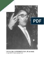 Ciclo de Conferencias - Vicente Amezaga Aresti - (Todas)- 92 Conferencias dictadas a lo largo de su vida, en distintos paises - Recopilacion Xabier Iñaki Amezaga iribarren