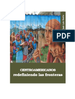 Centroamericanos redefiniendo las fronteras José Luis Rocha