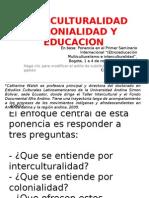 Intercultural Id Ad Colonial Id Ad y Educacion