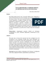 FRAGMENTAÇÃO DA IDENTIDADE E COMPORTAMENTO NARCISISTA NO MUNDO DAS NOVAS TECNOLOGIAS