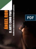 El arte como pantalla de Ángel Román. Versión 2
