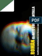 El arte como pantalla de Ángel Román. Versión 1