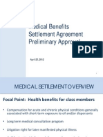 Medical Benefits  Settlement Agreement  Preliminary Approval  April 25, 2012