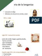 Historia de La Longaniza