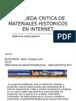 Busqueda Critica de Materiales Historicos en Internet