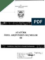 Atatürk Özel Arşivinden Seçmeler III