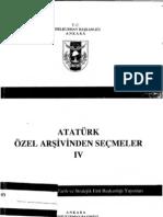 Atatürk Özel Arşivinden Seçmeler IV