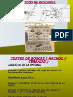 Corte de Roscas ( Machelos y Terrajas )