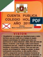 2011 Cuenta Publica Colegio Holanda 2011