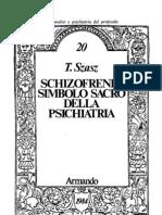 Szasz, Thomas - Schizofrenia Simbolo Sacro Della Psi Chi Atria [1976]