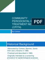 Community Periodontal Index of Treatment Needs (CPITN