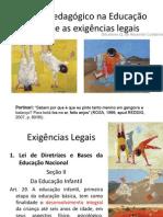 O fazer pedagógico na Educação Infantil e as exigencias legais