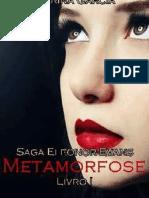 Saga Eleanor Evans Livro I-Metamorfose
