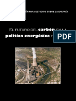 El futuro del carbón en la política energética española(Es)/ The future of the coal in Spanish energetic policy(Spanish)/ Ikatzaren etorkizuna Espainiako politika energetikoan(Es)