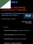 Hacktivisme, data-leaking, consumérisme TI, big-data