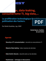Hacktivisme, data-leaking, consumérisme TI, big-data