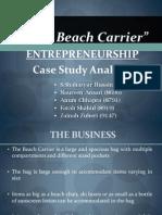 Entrepreneurship Final Term Presentation - The Beach Carrier Case