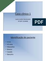Microsoft PowerPoint - Caso clínico 1 [Modo de Compatibilidade]