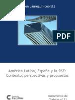 América Latina, España y la RSE contexto, perspectivas y propuestas