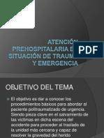 Atención prehospitalaria en situación de trauma y emergencia