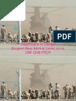 Surgeon Rear Admiral Lionel Jarvis - Healthcare in Danger