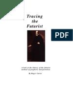Tracing the Futurist