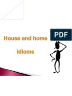 House and Home Idioms