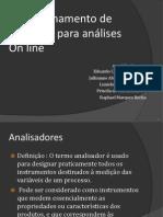 Condicionamento de amostras para análises on line