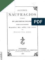 Algunos naufrajios ocurridos en las costas chilenas, desde su descubrimiento hasta el año 1800. (1890)