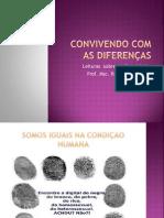CONVIVENDO COM AS DIFERENÇAS Leituras  sobre as diversidades