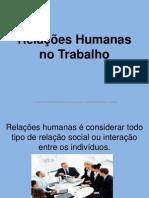 Relações Humanas no Trabalho