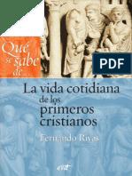 La Vida Cotidiana de Los Primeros Cristianos