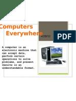 Computer Everywhere