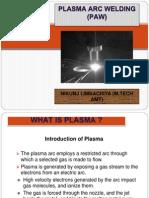 Plasma Arc Machining (PAM)